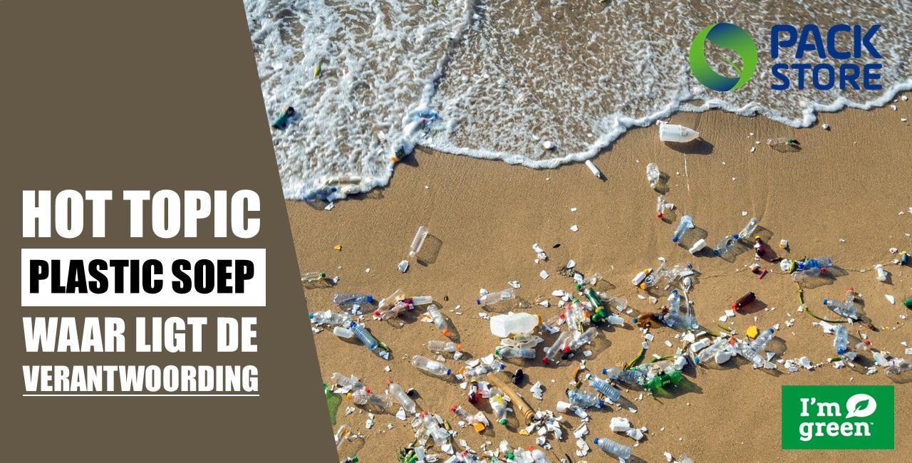 Blog: Plastic soep - Hot topic, maar wie is verantwoordelijk